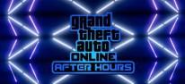 Grand Theft Auto 5: Nachtclubs, DJs und Gay Tony: GTA Online: After Hours erscheint am 24. Juli