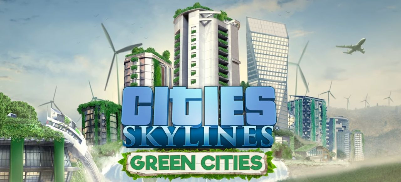 Cities: Skylines - Green Cities (PC): Test, News, Video, Spieletipps ...