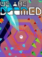 Alle Infos zu We Are Doomed (XboxOne)
